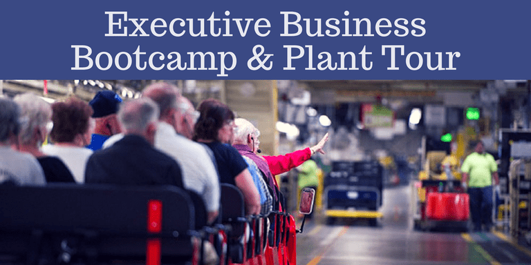 Executive Business Bootcamp & Plant Tour