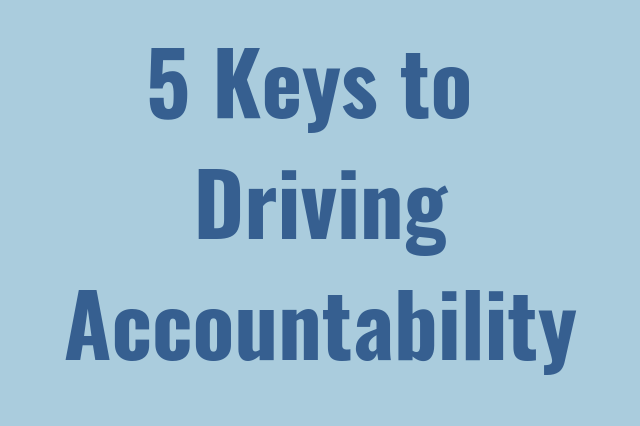 The Keys to Drive Accountability [Infographic]